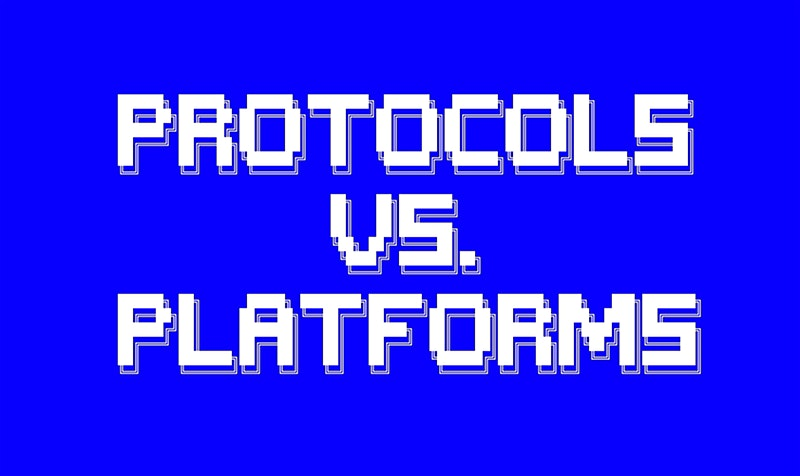 The Future of the Internet: Protocols vs. Platforms